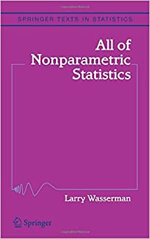 All of Nonparametric Statistics (Springer Texts in Statistics)