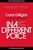 In a Different Voice, Carol Gilligan, 0674445449