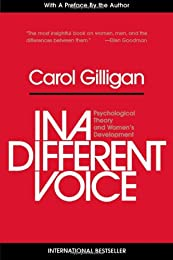 In a Different Voice: Psychological Theory and Women