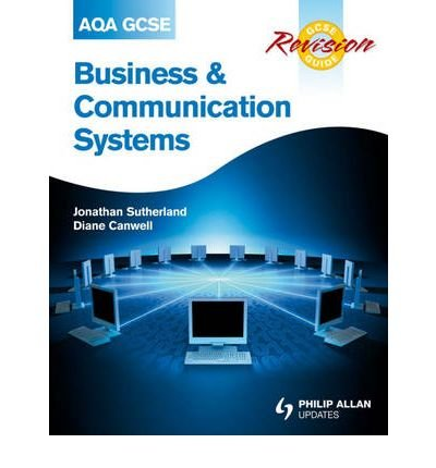 Read Online AQA GCSE Business and Communication Systems Revision Guide (Paperback) - Common pdf epub