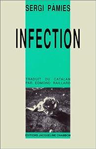 Infection par Sergi Pàmies