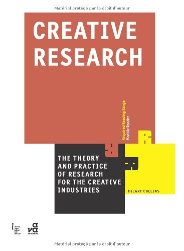 Creative Research: The Theory and Practice of Research...