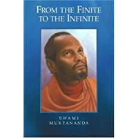Muktananda, S: From the Finite to the Infinite