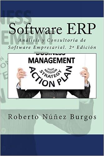 Software ERP: Análisis y Consultoría de Software Empresarial. 2ª Edición: Amazon.es: Roberto Núñez Burgos, IT Campus Academy: Libros