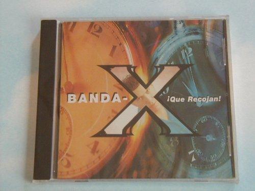Que Recojan by Banda X (1999-09-30)