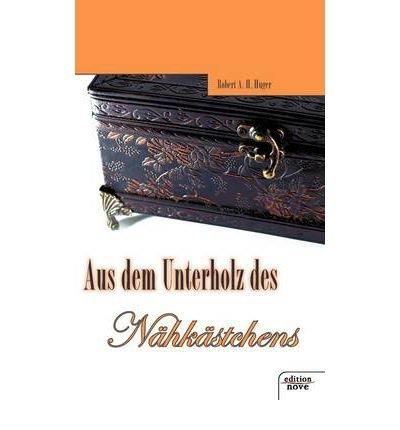 Aus Dem Unterholz Des N Hk Stchens (Paperback)(German) - Common
