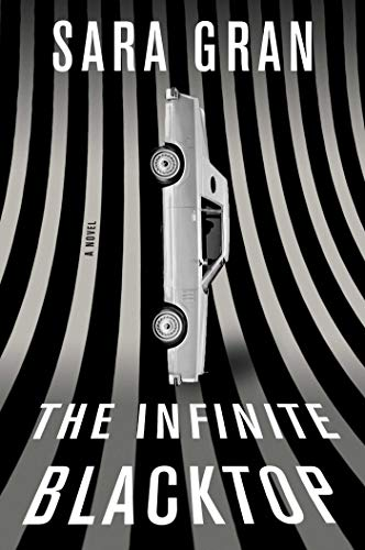Image of The Infinite Blacktop: A Novel (Claire DeWitt)