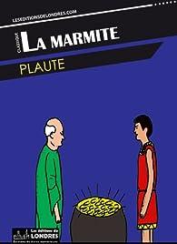 La marmite par  Plaute