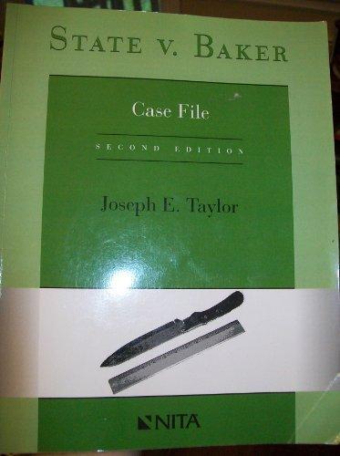 State V. Baker Case File Second Edition