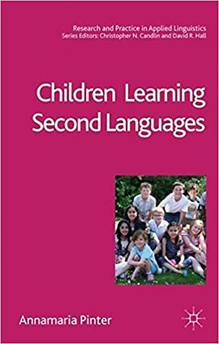 Children Learning Second Languages (Research and Practice in
