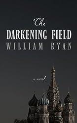The Darkening Field: [A Novel] (Thorndike Press Large Print Thriller)