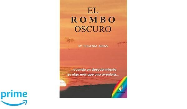 EL ROMBO OSCURO (Spanish Edition) (Spanish) Paperback – July 21, 2006