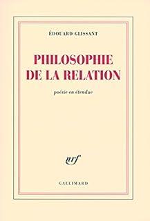 Philosophie de la relation : poésie en étendue, Glissant, Édouard