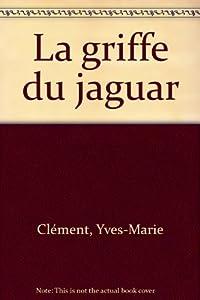 """Afficher """"La griffe du jaguar"""""""