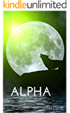 Alpha (Wolves Creek Book 1)