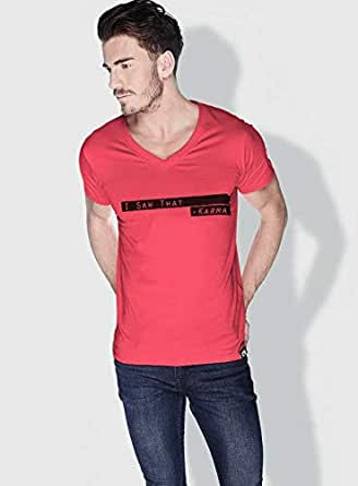 Creo I Saw That Karma Funny T-Shirts For Men - S, Pink