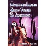 American Indian of the SW ORIG, Antonio R. Garcez, 0963402978