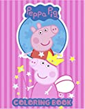 Peppa Pig Coloring Book: Coloring Book For Kids, Peppa Pig Coloring Book. High Quality Illustrations
