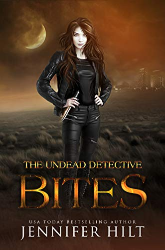 New Release! A paranormal murder mystery! It's time to enter the world of the undead…USA Today bestselling author Jennifer Hilt's THE UNDEAD DETECTIVE BITES