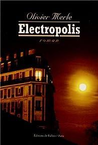 Electropolis par Olivier Merle