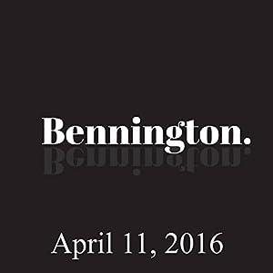 Bennington, Bobby Slayton, April 11, 2016 Radio/TV Program