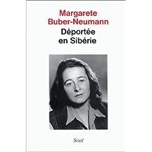 Déportée en Sibérie [nouvelle édition]: Prisonnière de Staline et d'Hitler t.1