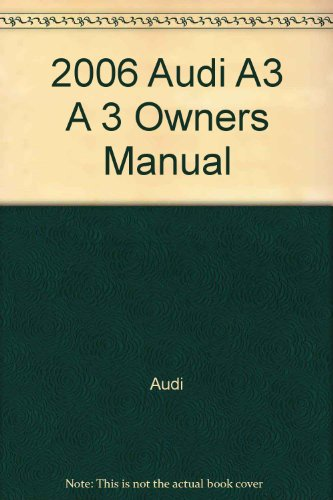 2006 audi a3 owners manual - 1