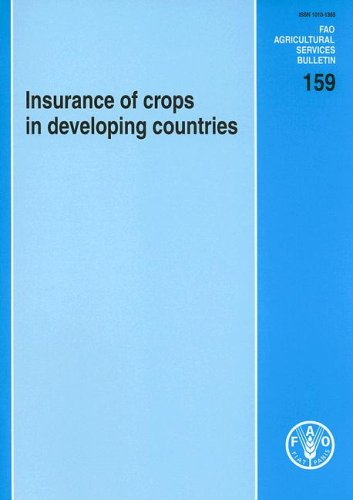 Insurance of Crops in Developing Countries (FAO Agricultural Services Bulletins)