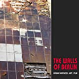 img - for The Walls of Berlin: Urban Surfaces: Art: Film (Solar Seminal Cities) book / textbook / text book