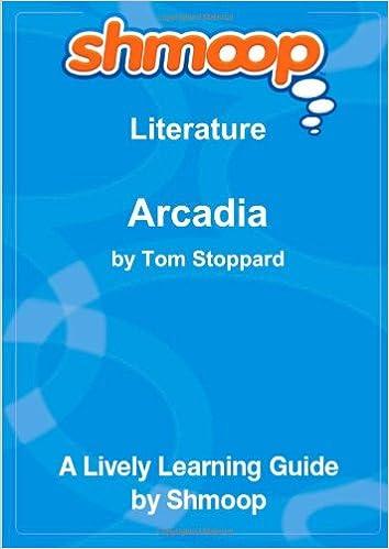 Arcadia: Shmoop Literature Guide