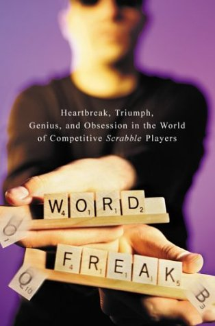 Word Freak: Heartbreak, Triumph, Genius, and Obsession in the World of Competitive Scrabble Players: Amazon.es: Fatsis, Stefan: Libros en idiomas extranjeros