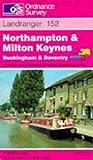 Northampton and Milton Keynes, Buckingham and Daventry (Landranger Maps)