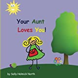 Best Aunt Books - Your Aunt Loves You! (Sneaky Snail Stories) Review