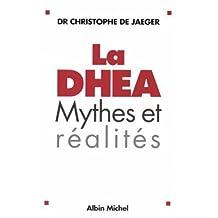 La DHEA: Mythes et réalités