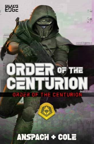 Order of the Centurion (Volume 1)