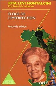 Eloge de l'imperfection (nouvelle édition) par Rita Levi-Montalcini