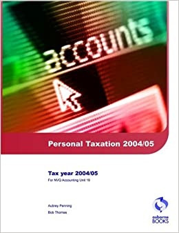 Personal Taxation 2004/2005 (AAT/NVQ Accounting)
