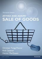 Atiyah and Adams' Sale of Goods, 13th Edition