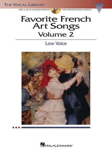 - Favorite French Art Songs: Volume 2 - Low Voice (The Vocal Library Series)