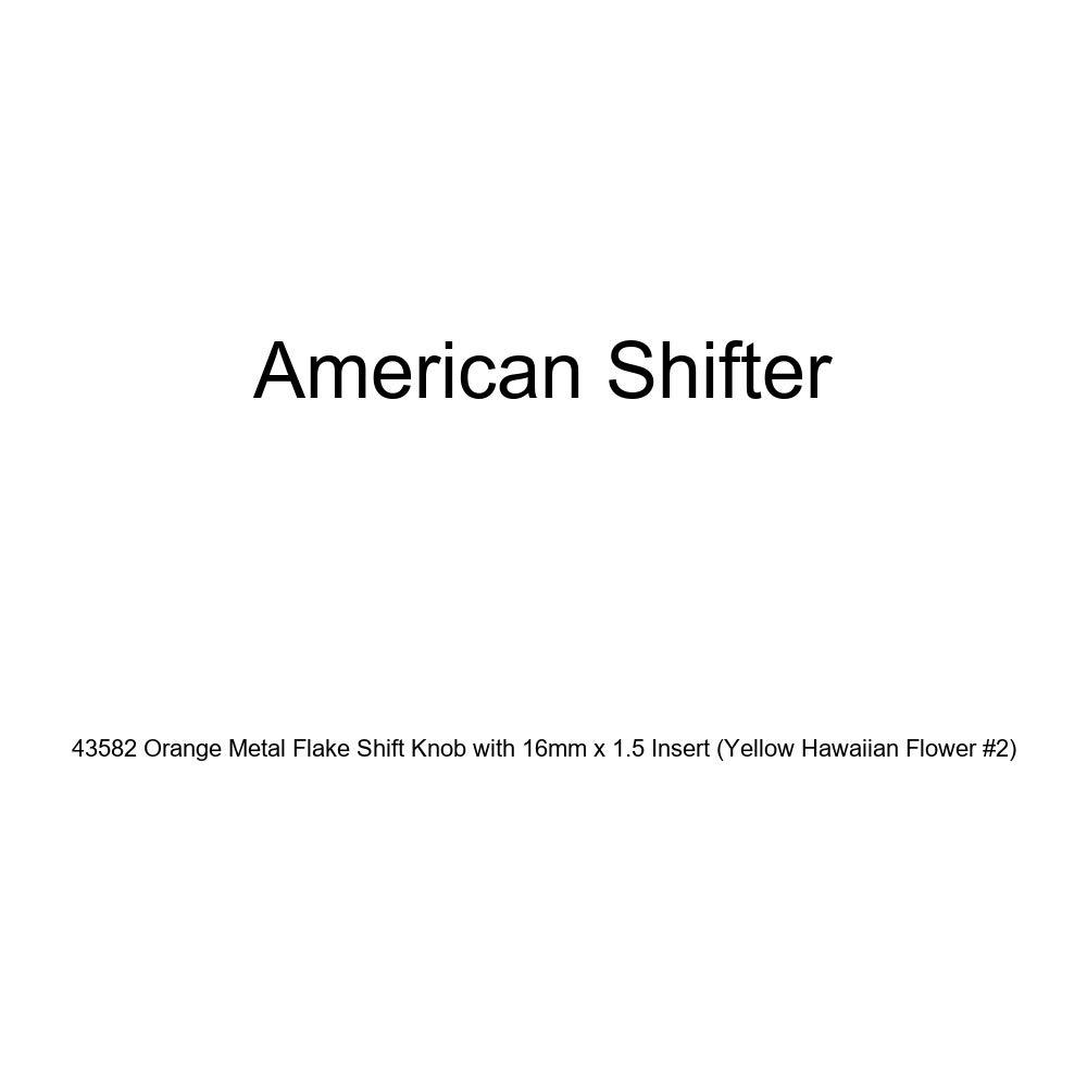Yellow Hawaiian Flower #2 American Shifter 43582 Orange Metal Flake Shift Knob with 16mm x 1.5 Insert