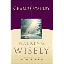 Walking Wisely: Real Life Solutions for Everyday Situations
