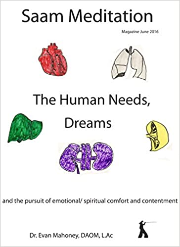 Saam Meditation: The Human Needs and Dreams: Magazine June