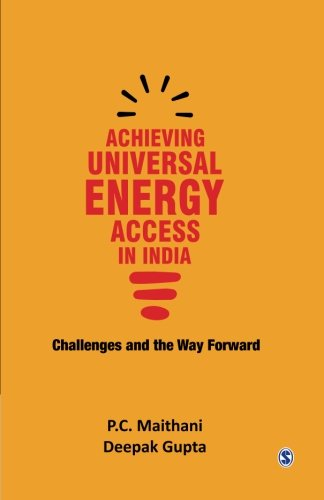 Achieving Universal Energy Access in India: Challenges and the Way Forward