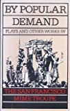 By Popular Demand, San Francisco Mime Troupe, The, 0960690204