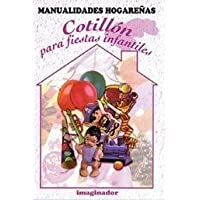 Cotillon para fiestas infantiles / Cotillon for childrens parties (Spanish Edition)