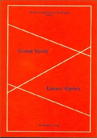 Lineare Algebra (Berliner Studienreihe zur Mathematik)