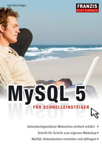 MySQL 5 für Schnelleinsteiger