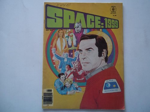 Space: 1999 (Vol. 2 No. 4, May 1976) Comic Magazine