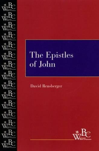 The Epistles of John (Westminster Bible Companion)