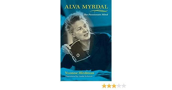 Amazon Com Alva Myrdal The Passionate Mind 9780253351326 Hirdman Yvonne Books
